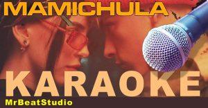 mamichula karaoke