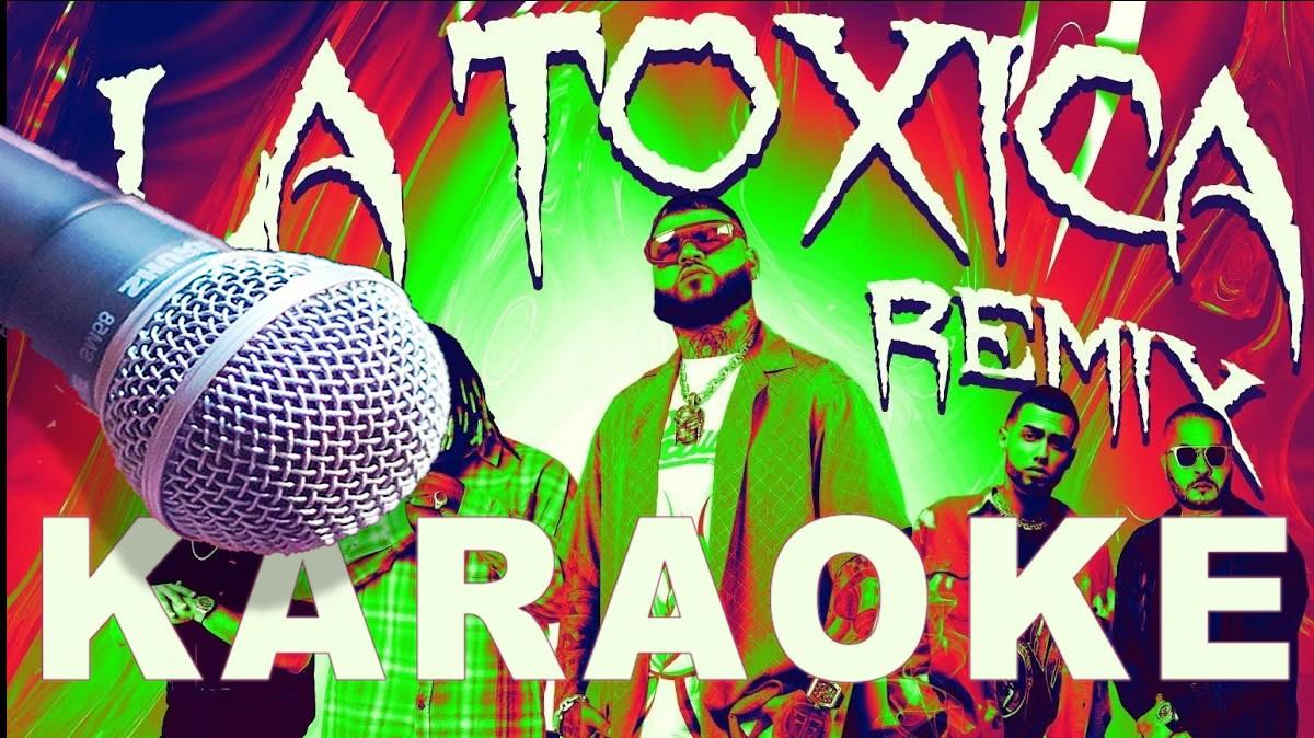 la toxica remix karaoke reggaeton