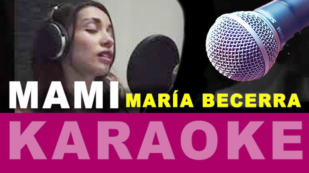 María Becerra Karaoke Mami
