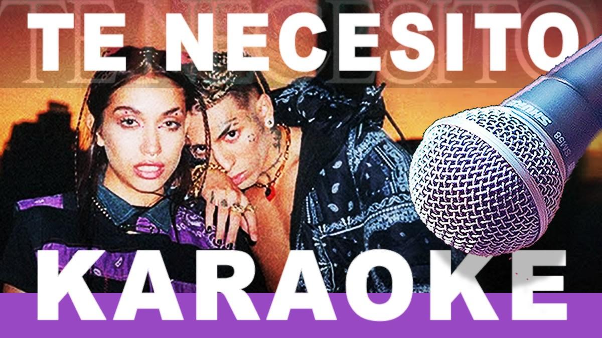 Te Necesito Karaoke