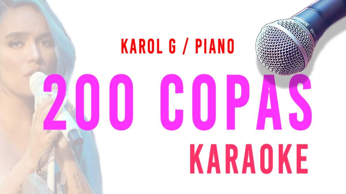 KARAOKE 200 Copas Karol G acústico