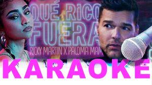 Karaoke Qué Rico Fuera Ricky Martin