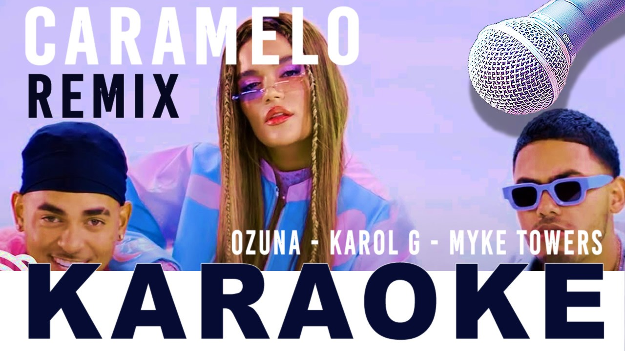 KARAOKE CARAMELO REMIX