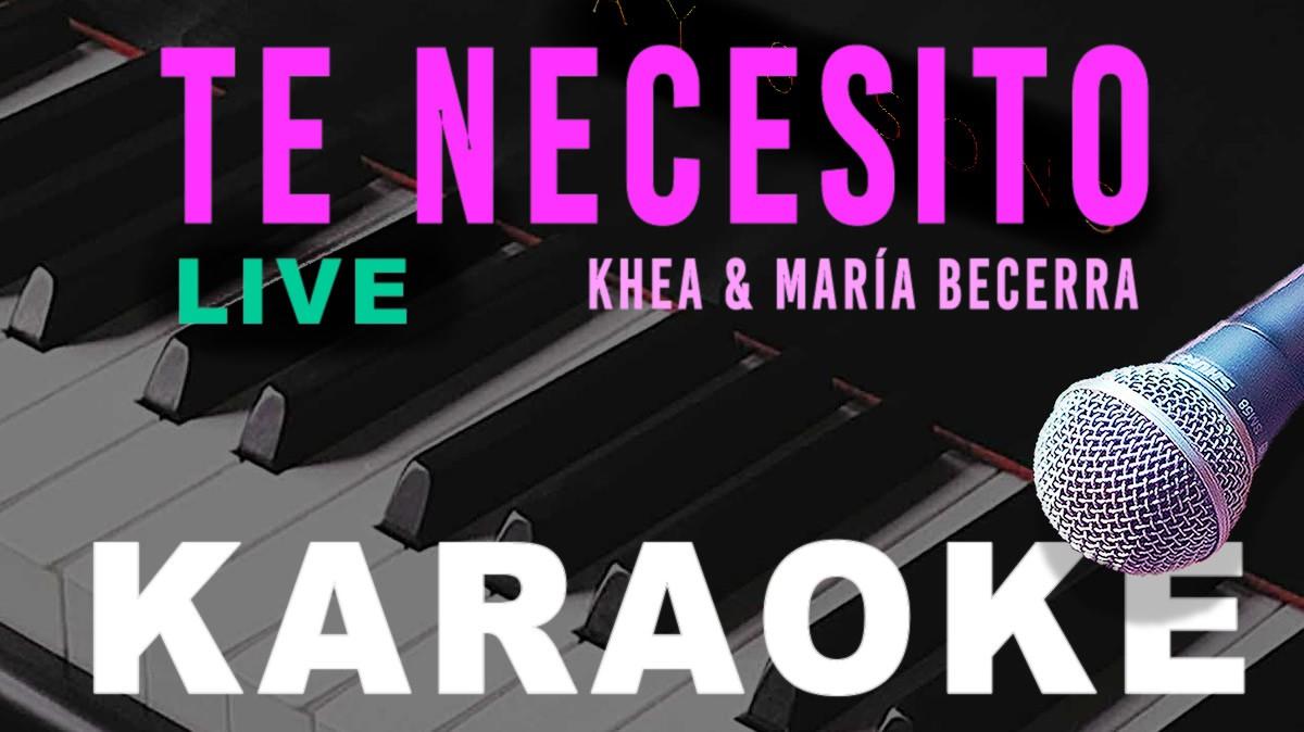 Te Necesito karaoke Acústico